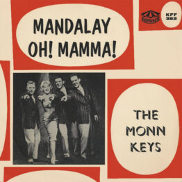 "The Monn Keys* - Oh! Mamma! / Mandalay (7"")"