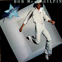 Bob Mc Gilpin* - Superstar (LP, Album, Gat)