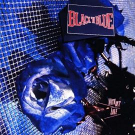 Black 'N Blue - Without Love (LP, Album)