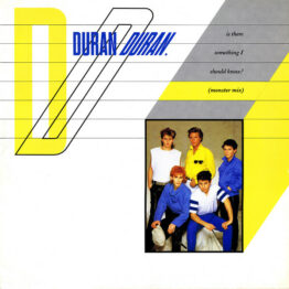 """Duran Duran - Is There Something I Should Know? (Monster Mix) (12"""")"""