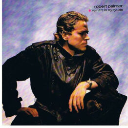 "Robert Palmer - You Are In My System (7"", Single)"