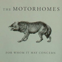 The Motorhomes - For Whom It May Concern (CD, Single)