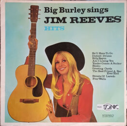 Big Burley - I Can't Forget Those Jim Reeves Hits (LP, Album)