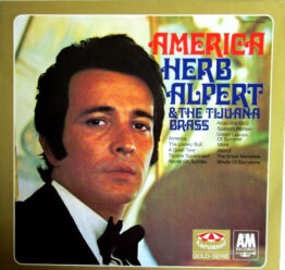 Herb Alpert & The Tijuana Brass - America (LP, Comp)