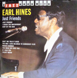 Earl Hines - Just Friends (CD)